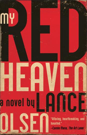 My Red Heaven Lance Olsen Cover