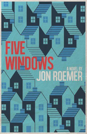 Jon Roember Five Windows Cover